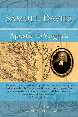 Cover image for Samuel Davies: Apostle to Virginia