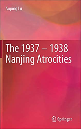 Cover image for The 1937-1938 Nanjing Atrocities