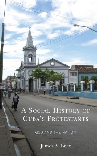 Cover image for Social History of Cuba's Protestants